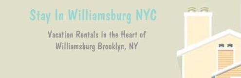 North Williamsburg Brooklyn Vacation Rentals